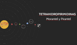 TETRAHIDROPIRIMIDINAS