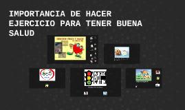 Copy of IMPORTANCIA DE HACER EJERCICIO PARA TENER BUENA SALUD