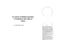 PLANTA PURIFICADORA Y FABRICA DE HIELO