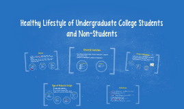 Healthy Lifestyle of Undergraduate College Students