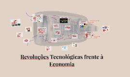 Revoluções Tecnológicas frente à Economia