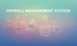 Copy of PAYROLL MANAGEMENT SYSTEM