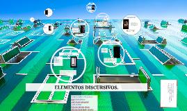 Copy of ELEMENTOS DISCURSIVOS.