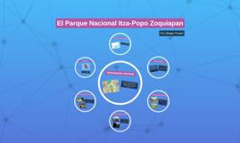 El Parque Nacional Itza-Popo Zoquiapan
