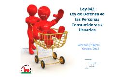 Ley 842 - Aspectos y objet