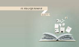 EL FRANQUISMO II