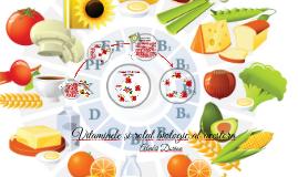Vitaminele și rolul biologic al acestora