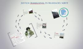 Copy of JUSTICIA TRANSICIONAL EN IRLANDA DEL NORTE