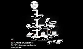 EL PLAN PROFUNDIZA EN EL FRAY: Construyendo más aprendizaje