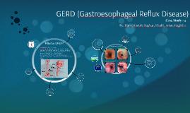 GERD (Gastroesophageal Reflux Disease)