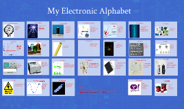 My Electronic Alphabet
