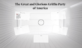 The Great and Glorious Griffin Party of America