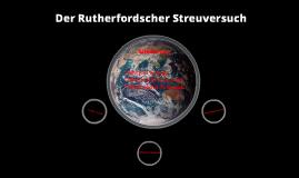 Der Rutherfordsche Streuversuch