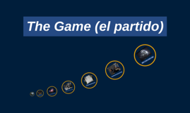 The Game (el partido)