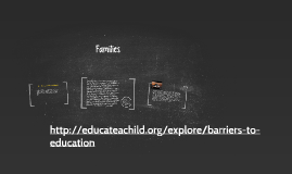 Families: Unique Factors and Barriers to Collaboration