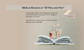 Biblical Allusions in Of Mice and Men