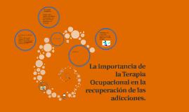 La importancia de la Terapia Ocupacional en la recuperación