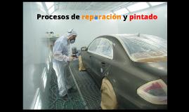 Procesos de reparación y pintado