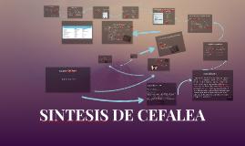 Copy of SINTESIS DE CEFALEA