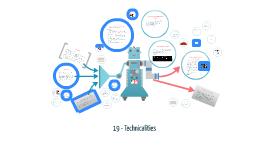 19 - Technicalities