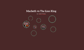 Copy of Macbeth vs The Lion King
