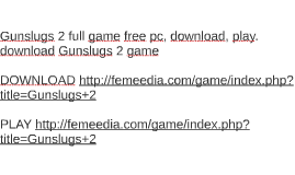 Gunslugs 2 full game free pc, download, play. download Gunsl