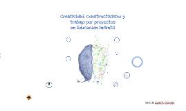 Creatividad, constructivismo y trabajo por proyectos en Educación Infantil