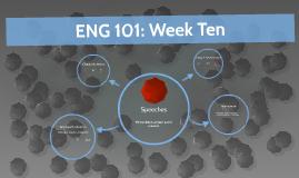 ENG 101: Week Ten