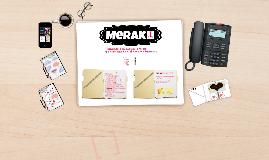 Meraki, Lunes 13 de Marzo