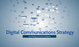 Copy of Digital Communications Strategy by Anina Tweed on Prezi
