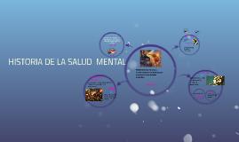 Copy of HISTORIA DE LA SALUD  MENTAL