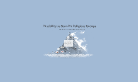 Disability as Seen By Religious Groups