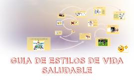 GUIA DE ESTILOS DE VIDA SALUDABLE
