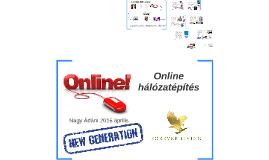 Új generáció - online hálózatépítés