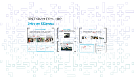 UNT Short Film Club's Drive on TEXpress presentation