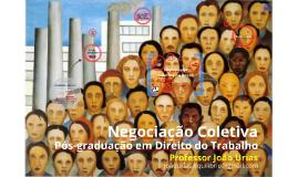 Negociação coletiva - Pós-graduação em Direito do Trabalho