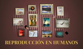 REPRODUCCIÓN EN HUMANOS