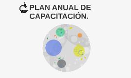PLAN ANUAL DE CAPACITACIÓN.