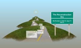 The Reconstructive Era
