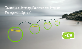 Towards our 'Strategy Execution and Program Management Syste