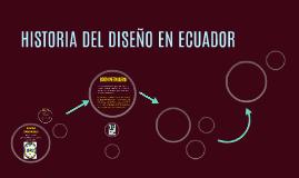 HISTORIA DEL DISEÑO EN ECUADOR