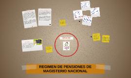 REGIMEN DE PENSIONES DE MAGISTERIO NACIONAL