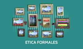 ETICA FORMALES