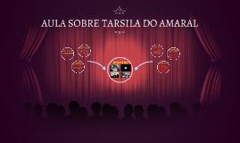 AULA SOBRE TARSILA DO AMARAL