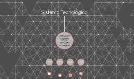 Sistema Tecnológico