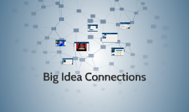 Big Idea Connections