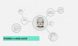 Aristóteles e o mundo sensível