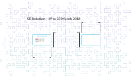 SE Rotation - 19 to 23 March 2018