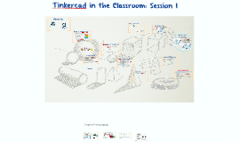 MfA Tinkercad in the Classroom Mini-Course Session 1