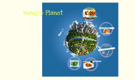 Copy of Hungry Planet